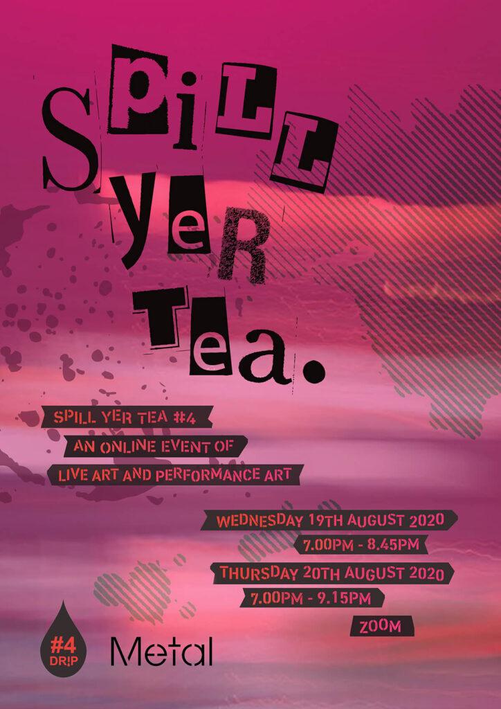 SPILL YER TEA #4